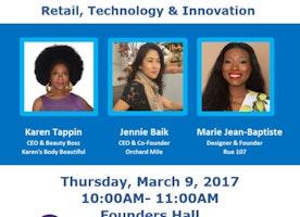 Women Entrepreneurship Forum: Retail, Technology, and Innovation