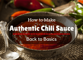 Back to Basics: How to Make Authentic Chili Sauce - Just Another Food Blog - GoodFoodFun.Com