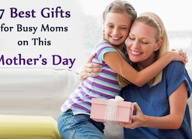 7 Best Gifts for Busy Moms on This Mother's Day