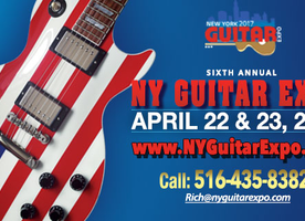 6th Annual NY Guitar Show & Exposition Set To Invade Freeport, LI April 22nd & 23rd, 2017