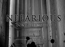 """NEFARIOUS"" New Film From Long Island Director/Producer Sarah Martin To Premiere at The Bellmore Movies Friday, April 21st"