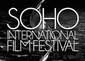Eighth Annual  SOHO International Film Festival  FilmFreeway Special Submission Deadline Approaching - March 15TH