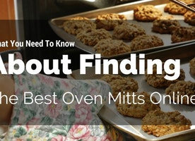 TOP 5 Best Oven Mitts On The 2017 Market (Reviews & Comparison)