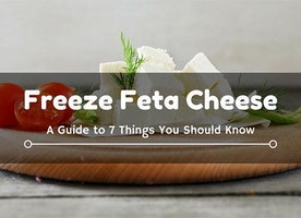 Freeze Feta Cheese: A Guide To 7 Things You Should Know - Just Another Food Blog - GoodFoodFun.Com