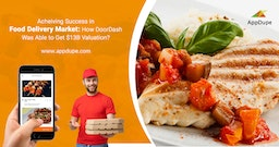 Success in Food Delivery Industry: How DoorDash Got a $13B Valuation?