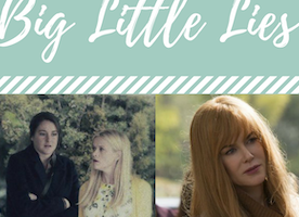 STYLE CHARMER: Big Little Lies - TV SHOW TO WATCH THIS SPRING