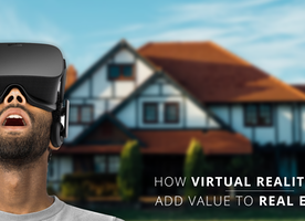 HOW VIRTUAL REALITY APPS ADD VALUE TO REAL ESTATE