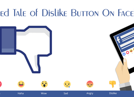 Twisted Tale of Dislike Button On Facebook