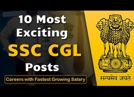 10 Most Exciting SSC CGL Posts | Careers with Fastest Growing Salary