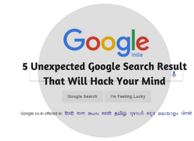 5 Unexpected Google Search Results That Will Hack Your Mind