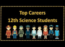 Top 5 Path Breaking Careers for 12th Science Students