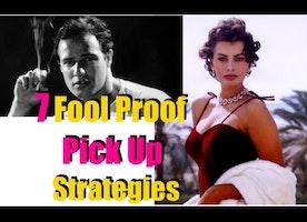 7 FOOL PROOF PICK UP STRATEGIES