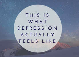 This Is What Depression Actually Feels Like, Because We'd Give Anything For It To Stop