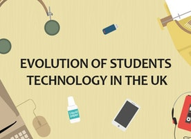 Evolution of Students Technology in the UK