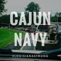 'Cajun Navy:' Heart in the Eye of a Storm