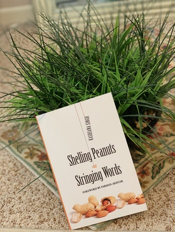 An overview of my poetry book - Shelling Peanuts and Stringing Words