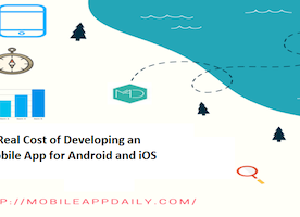 Real Cost of Developing an Mobile Apps for Android and iOS