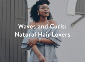 Waves and Curls: Natural Hair Lovers - The Gramlist