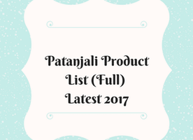 Patanjali Product list with price (Latest 2017) - Top Beauty and Makeup Products Reviews and Beauty tips How-To Guide
