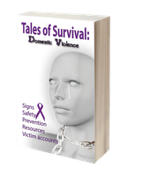 Tales of Survival: Domestic Violence