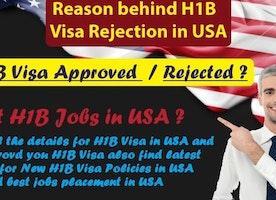 H1B Visa Rejection Reasons