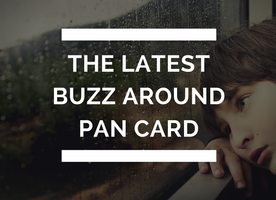 The latest buzz around Pan card