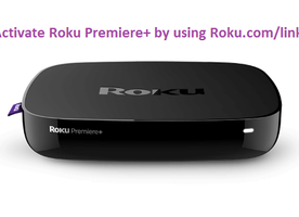 Setup Roku Premiere and Roku Premiere plus- watch video and activate your Roku Player