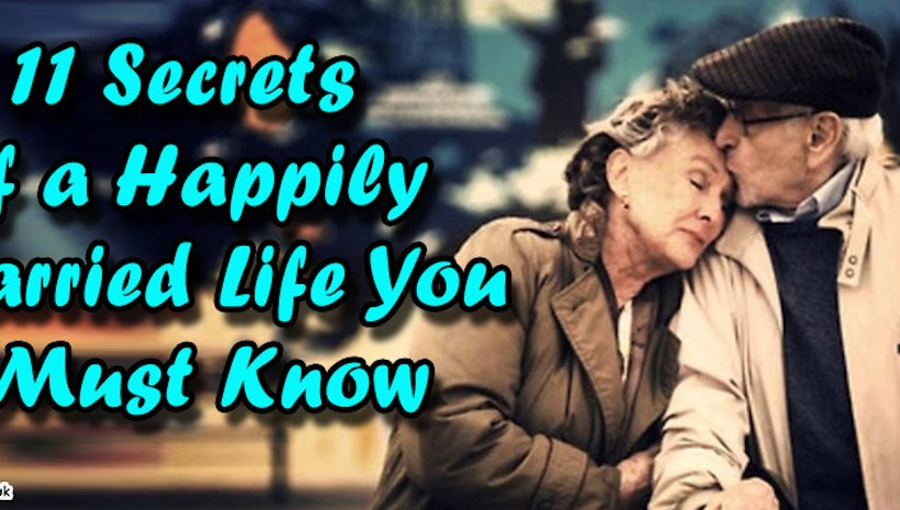 11 Secrets of a Happily Married Life You Must Know