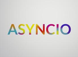 Asynchronous Programming in Python | Asyncio