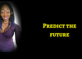 You Can Predict The Future – You Do KNOW If Your Purpose-Driven Business Will Work Or Not