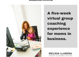 [APPLY BY MAY 25th] The Mothers-In-Chief Mastermind Group