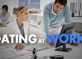 Dating at Work – Is It Worth It?