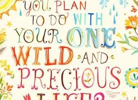 My Unexpectedly Wild & Precious Life