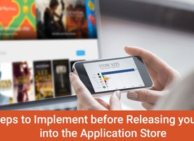 8 Steps to Implement before Releasing your App into the App Store