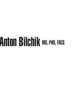 Anton Bilchik, MD, PhD, FACS